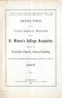 Minutes of the Third Annual Meeting of the Vermont Woman's Suffrage Association, Held in the Methodist Church, Barton Landing, Wednesday Evening and Thursday, Jan. 12 and 13, 1887.
