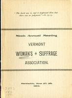 Minutes of the Ninth Annual Meeting of Vermont Woman's Suffrage Association, Held in the Methodist Episcopal Church, Hardwick, Vermont, Tuesday Evening and Wednesday, June 27 and 28, 1893.