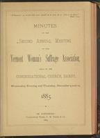 Minutes of the Second Annual Meeting of the Vermont Woman's Suffrage Association,       Held in the Congregational Church, Danby, Wednesday Evening and Thursday, Dec. 9 and 10,       1885.