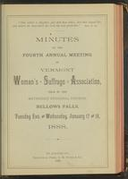 Minutes of the Fourth Annual Meeting of the Vermont Woman's Suffrage Association,       Held in the Methodist Episcopal Church, Bellows Falls, Tuesday Eve. and Wednesday, January 17 and 18,       1888.