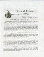 General order no. 6 ... whereas requisition has been made upon the Governor of the State of Vermont for two companies of Cavalry to serve in the service of the United States in said regiment: --and whereas, in view of the recent occurrences in Canada, and