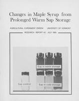 Changes in maple syrup from prolonged warm sap storage