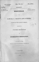 Memorial of Samuel C. Crafts and others : citizens of the state of Vermont,             praying for further protection to domestic industry, January 2, 1828; read, and referred             to the Committee on Manufactures.
