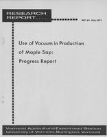 Use of vacuum in production of maple sap